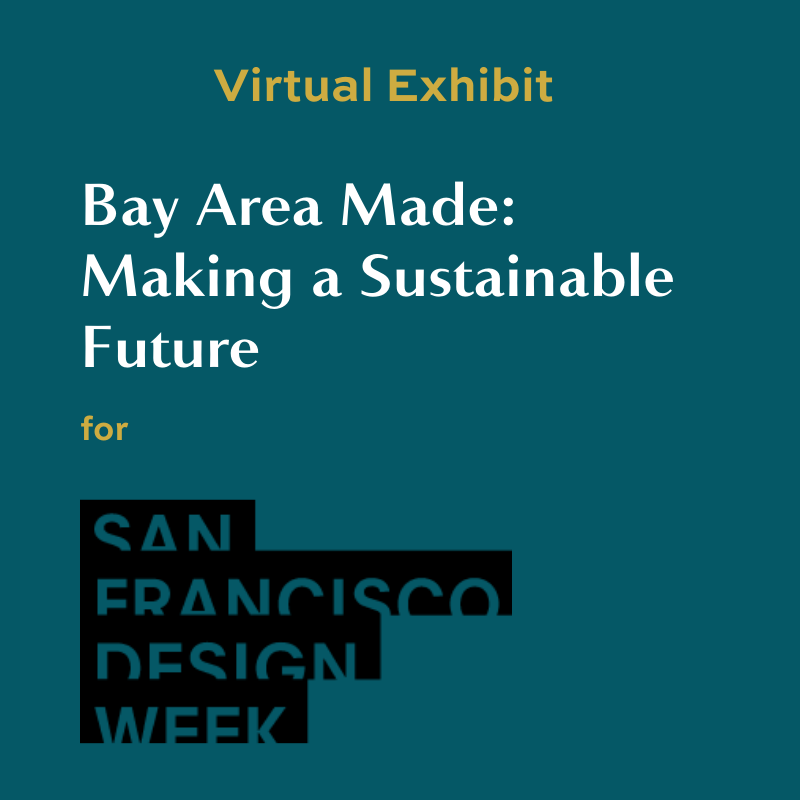 Bay Area Made: Making a Sustainable Future