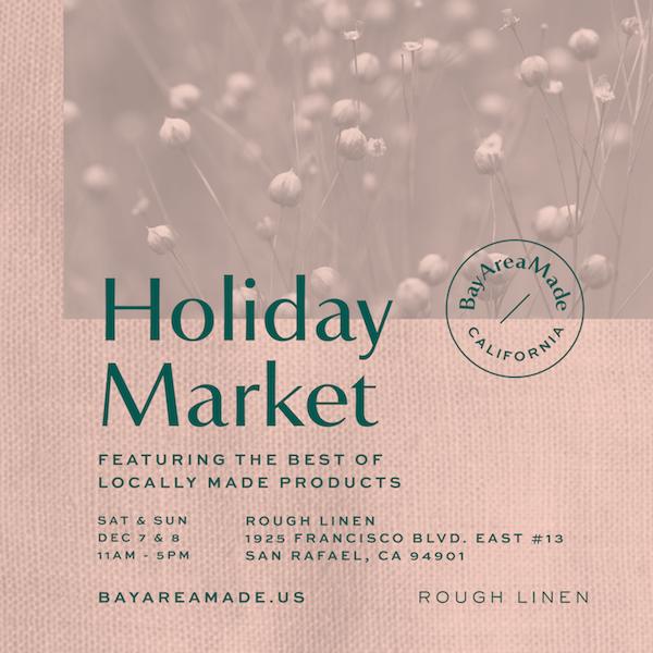 Bay Area Made Holiday Market at Rough Linen