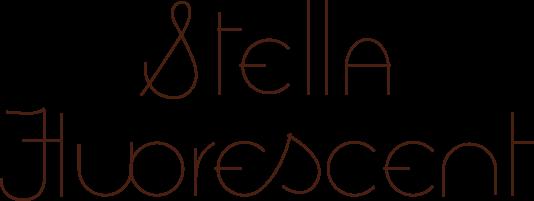 Stella Fluorescent