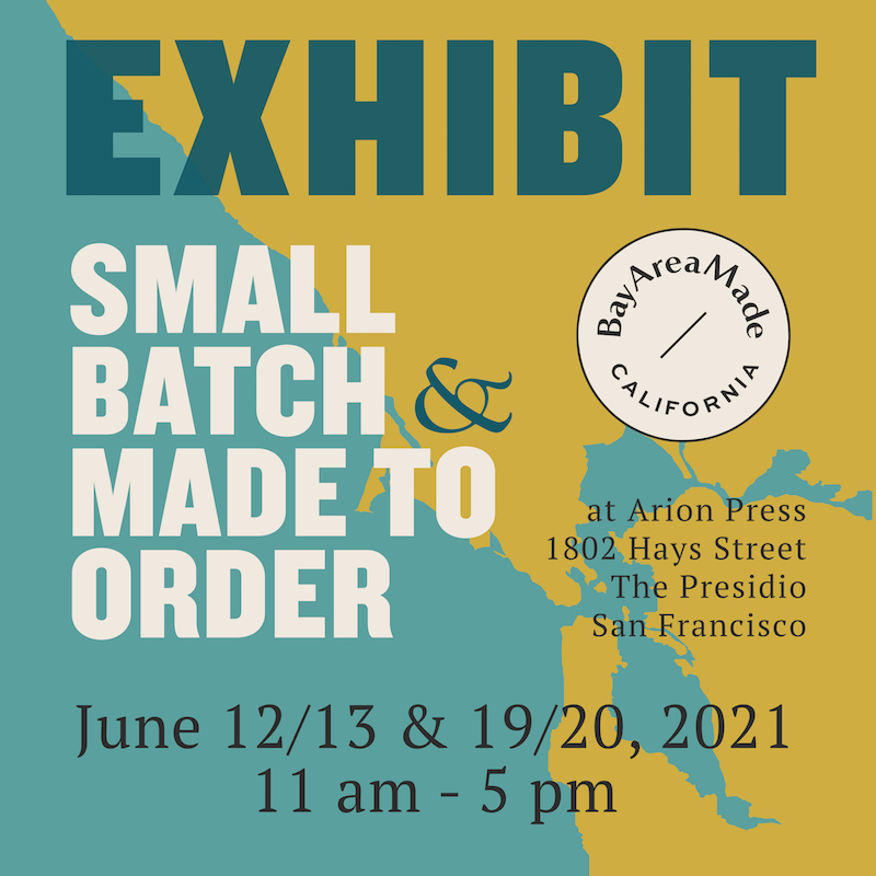 Bay Area Made: Small Batch & Made to Order